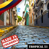 Made In Colombia / Tropical / 51 de Various Artists
