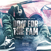Do It for the Fam by Hero