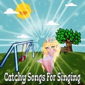 Catchy Songs For Singing de Canciones Para Niños