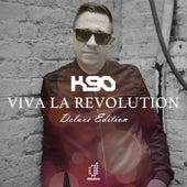 Viva La Revolution (Deluxe Edition - Classic Mix (Stream)) von K90