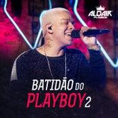 Batidão Do Playboy 2 de Aldair Playboy