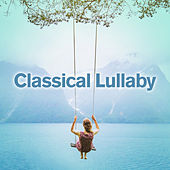 Classical Lullaby de Various Artists
