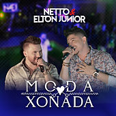 Moda Xonada de Netto e Elton Junior