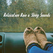 Relaxation Rain & Sleep Sounds de Various Artists