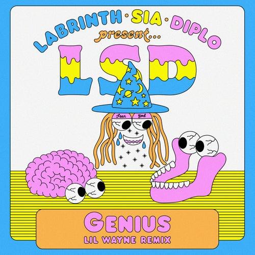 Genius (Lil Wayne Remix) von LSD (Sia x Diplo x Labrinth)