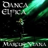 Dança Élfica, Pt. 1 de Marcus Viana