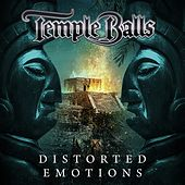 Distorted Emotions de Temple Balls