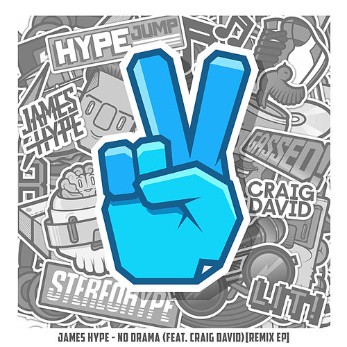 No Drama (feat. Craig David) (Remix EP) by James Hype!