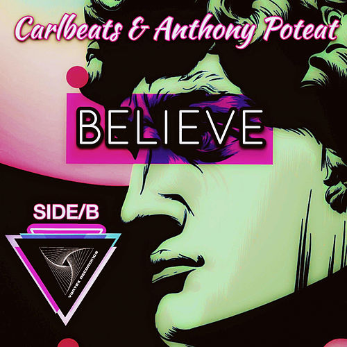 Believe Side B de Anthony Poteat