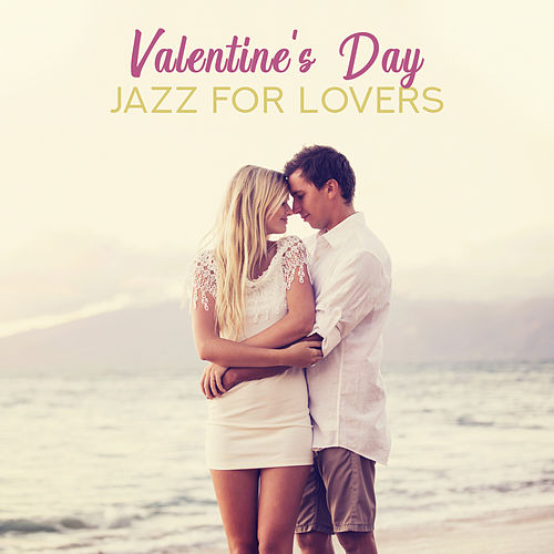 Valentine's Day (Jazz for Lovers – Instrumental Piano Music for Romantic Moments, Emotional Background Music) de Background Instrumental Music Collective