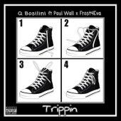 Trippin by Q Bosilini