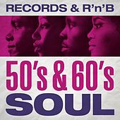 Records & R'n'B: 50's & 60's Soul de Various Artists