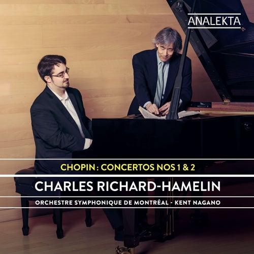 Chopin: Concertos Nos. 1 & 2 von Charles Richard-Hamelin