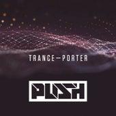 Trance-porter von Push