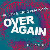Over Again (The Remixes) by Mr Bird