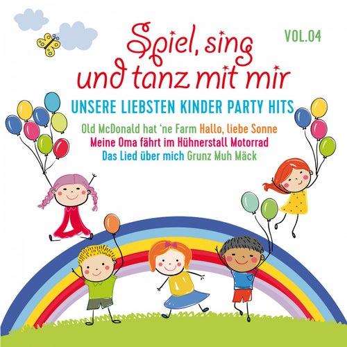 Spiel, sing und tanz mit mir, Vol. 4 - Unsere liebsten Kinder Party Hits von Various Artists