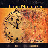 Time Moves On by Jeff Clayton (Lead Alto)