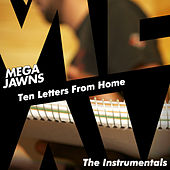 Ten Letters from Home - Instrumentals by Mega Jawns