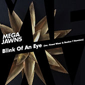 Blink Of An Eye / Joy (Incl. Finest Wear & Booker T Remixes) de Mega Jawns