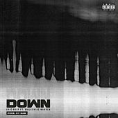 Down (feat. Malachiae) by Eric Gray