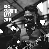 Best Smooth Jazz 2019 – Mellow Jazz Music, Deep Relax, Instrumental Songs to Rest, Perfect Relax with Classical Jazz de Acoustic Hits