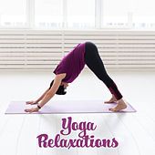 Yoga Relaxations - Asian Relaxing Chillout, Deep Meditation for Relaxation, Ambient Yoga, Meditation Music Zone, Spirit Harmony by Japanese Relaxation and Meditation (1)