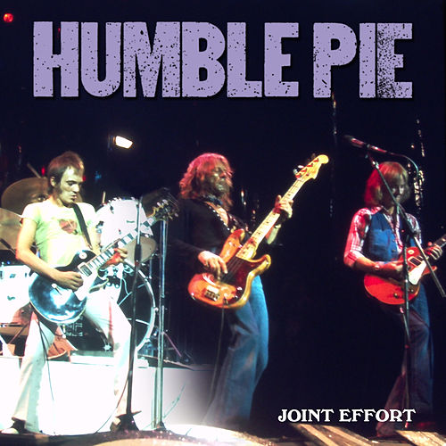 Joint Effort by Humble Pie