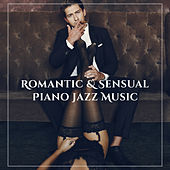 Romantic & Sensual Piano Jazz Music von Smooth Jazz Music Club