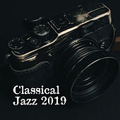 Classical Jazz 2019 – Instrumental Songs for Relaxation, Dance, Cafe Music, Swing Jazz, Smooth Music at Night de The Jazz Instrumentals