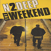 The Weekend (Remix) by N 2 Deep