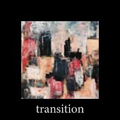 Transition. by Alex King
