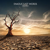 Arizona by Famous Last Words