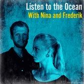 Listen to the Ocean de Nina & Frederik