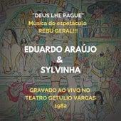 Deus lhe Pague von Eduardo Araujo