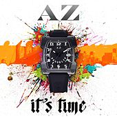 It's Time von AZ