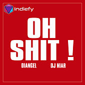Oh Shit! by Di Angel