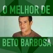 O Melhor de Beto Barbosa de Beto Barbosa