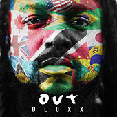 Out by Dloxx