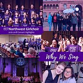 Why We Sing de Northwest Girlchoir