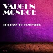 It's Easy To Remember de Vaughn Monroe