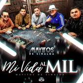 Mi Vida al Mil von Los Mayitos De Sinaloa