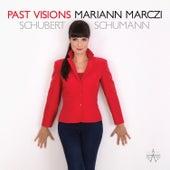 Past Visions von Mariann Marczi