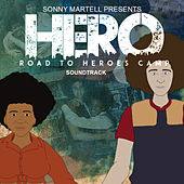Hero Road to Hero Camp (Soundtrack) by Various Artists