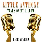 Tears on My Pillow by Little Anthony and the Imperials