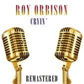 Cryin' de Roy Orbison
