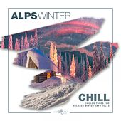 Alps Winter Chill - Chilled Tunes For Relaxed Winter Days, Vol. 3 von Various Artists
