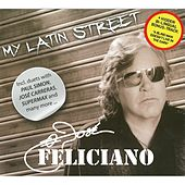 My Latin Street by Jose Feliciano