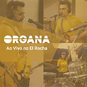 Ao Vivo no El Rocha by Organa