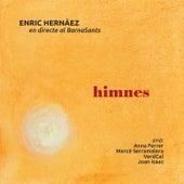 Himnes (En Directe al BarnaSants) de Enric Hernàez