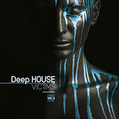 Deep-House Victims, Vol. 3 - EP di Various Artists